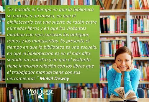 """Palabras acerca de bibliotecario/as y bibliotecas, pronunciadas por Melvil Dewey, creador de la CDD : """"Clasificación Decimal Universal"""", utilizada en el mundo entero para organizar los materiales."""