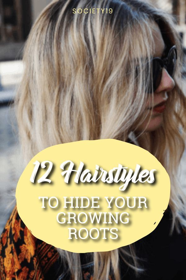 12 Hairstyles To Hide Your Growing Roots Society19 In 2020 Hair Styles Cute Simple Hairstyles Damp Hair Styles
