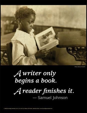 Samuel Johnson: Writing A Book, Readers Finish, Writers Quotes, Art Prints, Well Said, Public Libraries, Writers Reading, The Readers, Book Fair