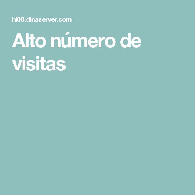 Alto número de visitas
