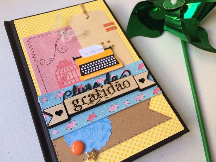 Livro da Gratidão Lü Sielskis www.benditoscrap.com.br
