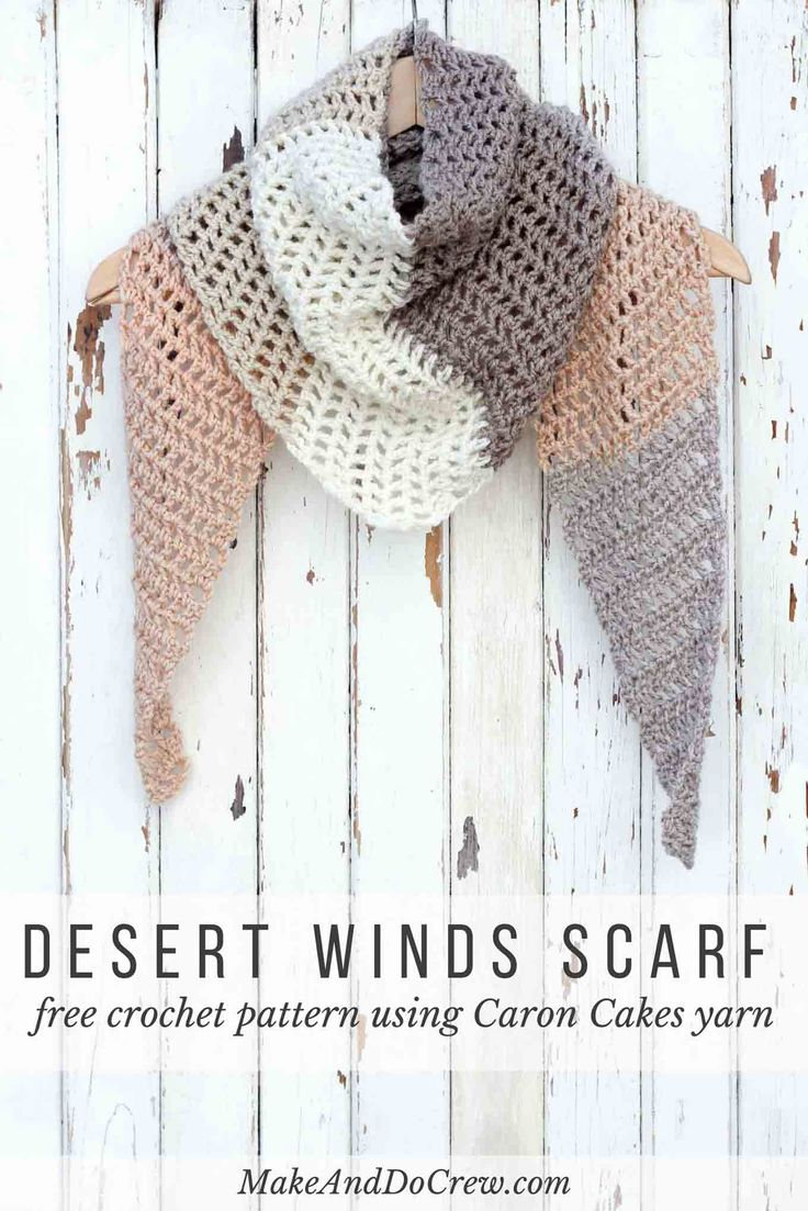 DESERT WINDS SCARF – CARON CAKES CROCHET PATTERN 24 Comments  Pin 7.6K Share 385 Tweet +1 2 Stumble Email SHARES 8.0K Toss on this modern crochet triangle scarf to head out to the desert, the mountains…or just the grocery store. This free Caron Cakes crochet pattern takes all the stress out of choosing colors because the skein does it for you! Get the free pattern below or download the inexpensive, ad-free PDF here.
