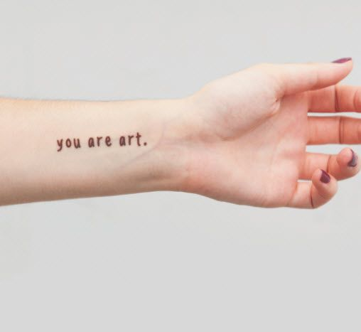 You Are Art. - Tattoonie #t4aw #tattooforaweek #temporarytattoo #faketattoo #you #are #art #tattoonie #tattoo #text #youareart