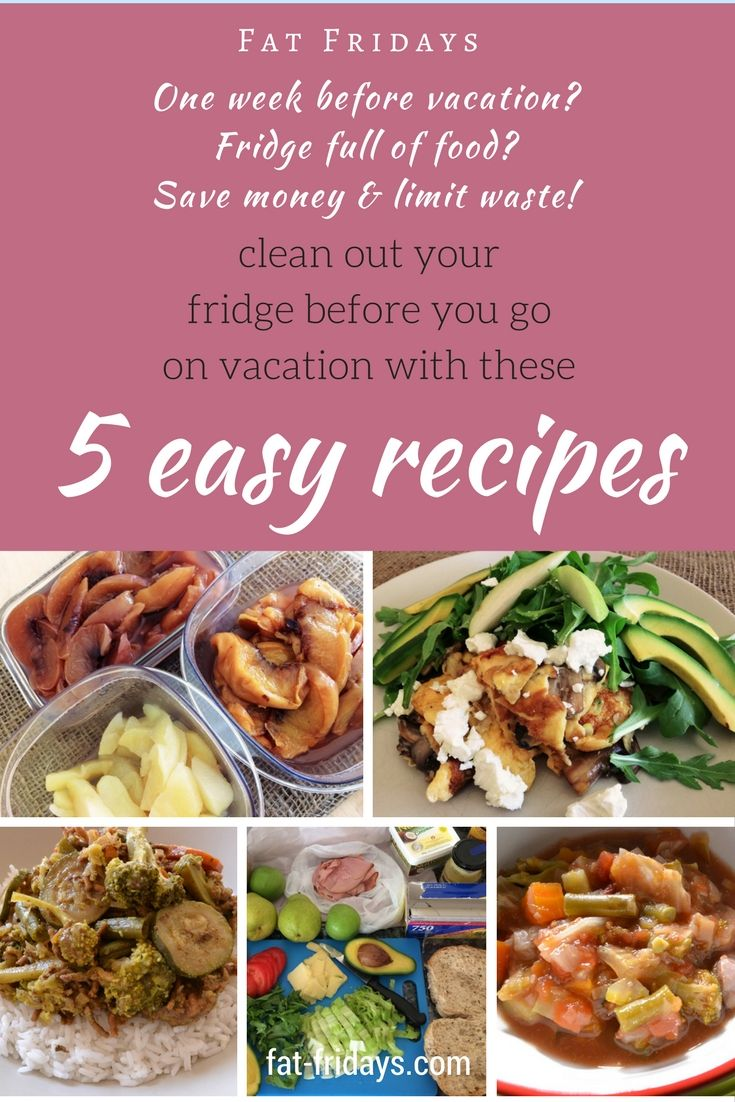 Going on vacation? Need to use the food in your fridge? Limit waste and save your money with these 5 easy, healthy recipes to clean out that fridge of fresh produce before you leave. Come home to a clean fridge and a few wholesome healthy freezer meals. #fatfridays #easyrecipes #easyfamilymeals #favouriterecipes