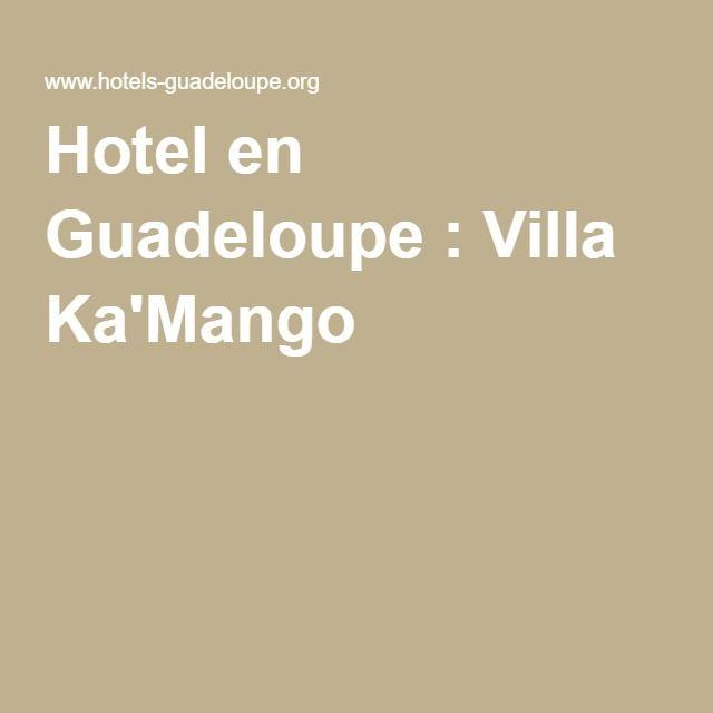 Hotel en Guadeloupe : Villa Ka'Mango