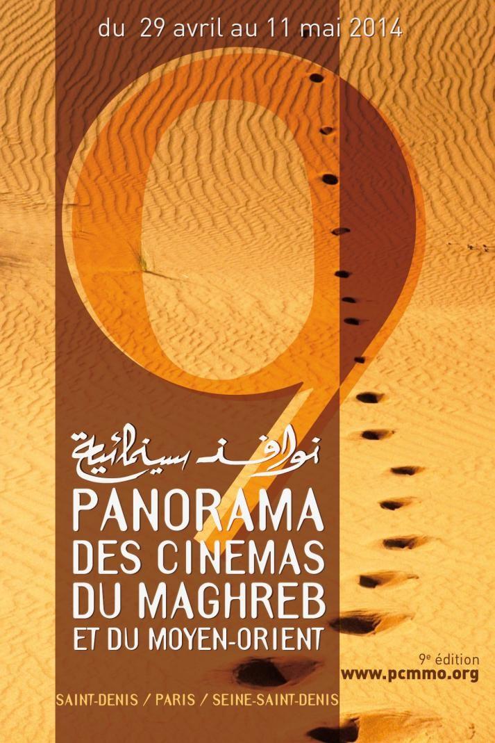 Festival Panorama cinema du Maghreb et Moyen-Orient. Du 29 avril au 11 mai 2014 à Saint-Denis.