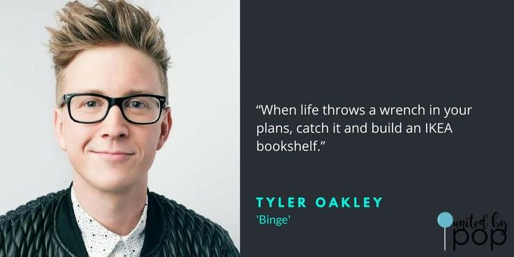7 OF THE MOST MEMORABLE QUOTES FROM TYLER OAKLEY'S 'BINGE'
