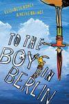 Principled : To the Boy in Berlin by Elizabeth Honey