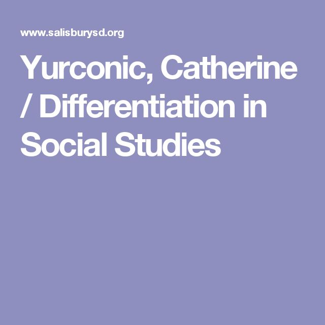 Yurconic, Catherine / Differentiation in Social Studies