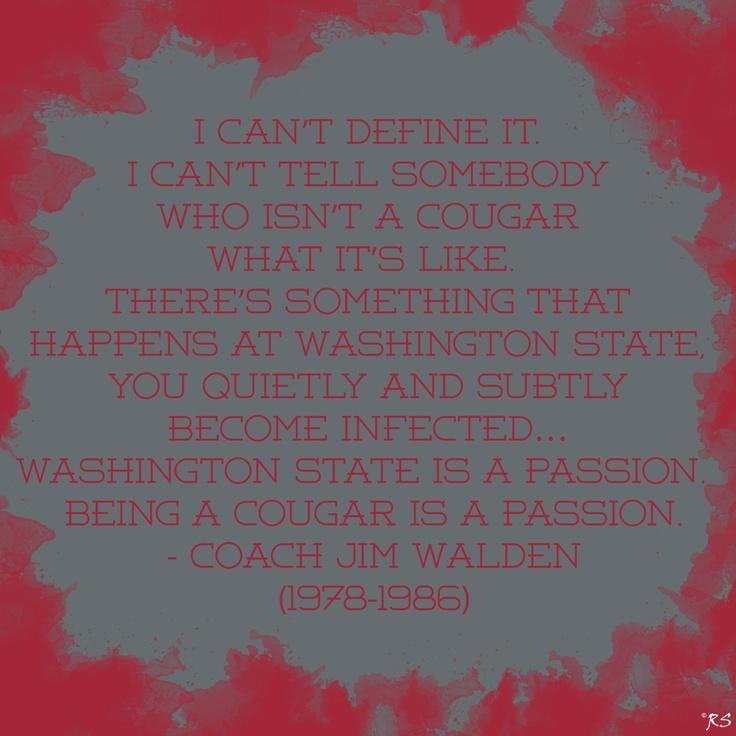 Jim Walden, WSU, Go Cougs. This brings tears to my eyes