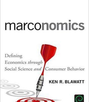Marconomics: Defining Economics Through Social Science And Consumer Behavior PDF