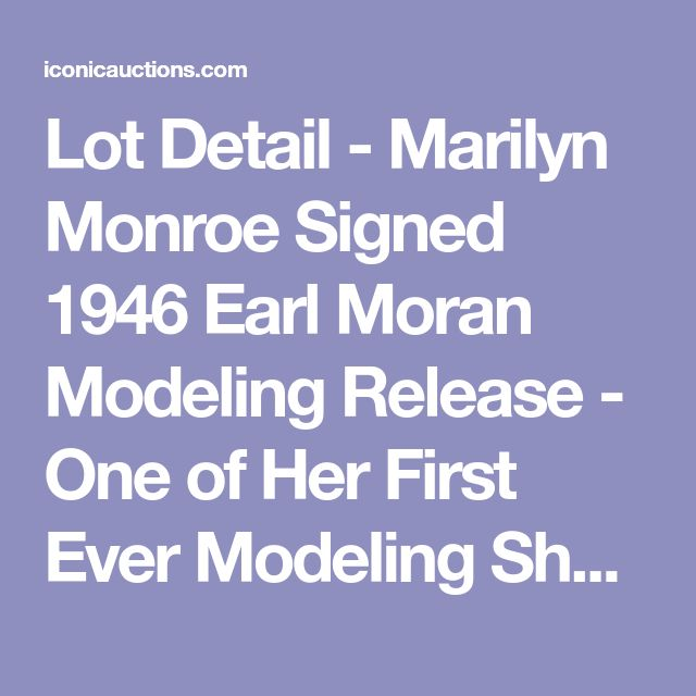 """Lot Detail - Marilyn Monroe Signed 1946 Earl Moran Modeling Release - One of Her First Ever Modeling Shoots - Signed """"Norma Jeane Dougherty"""" (PSA/DNA)"""