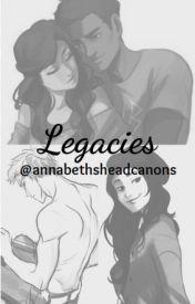 Legacies by annabethsheadcanons