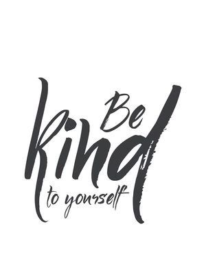 Thriving Thursday- Be Kind to Yourself | bmcc488                                                                                                                                                      More