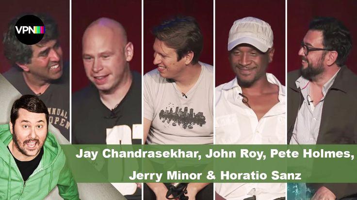 Jay Chandrasekhar, John Roy, Pete Holmes, Jerry Minor & Horatio Sanz | G...