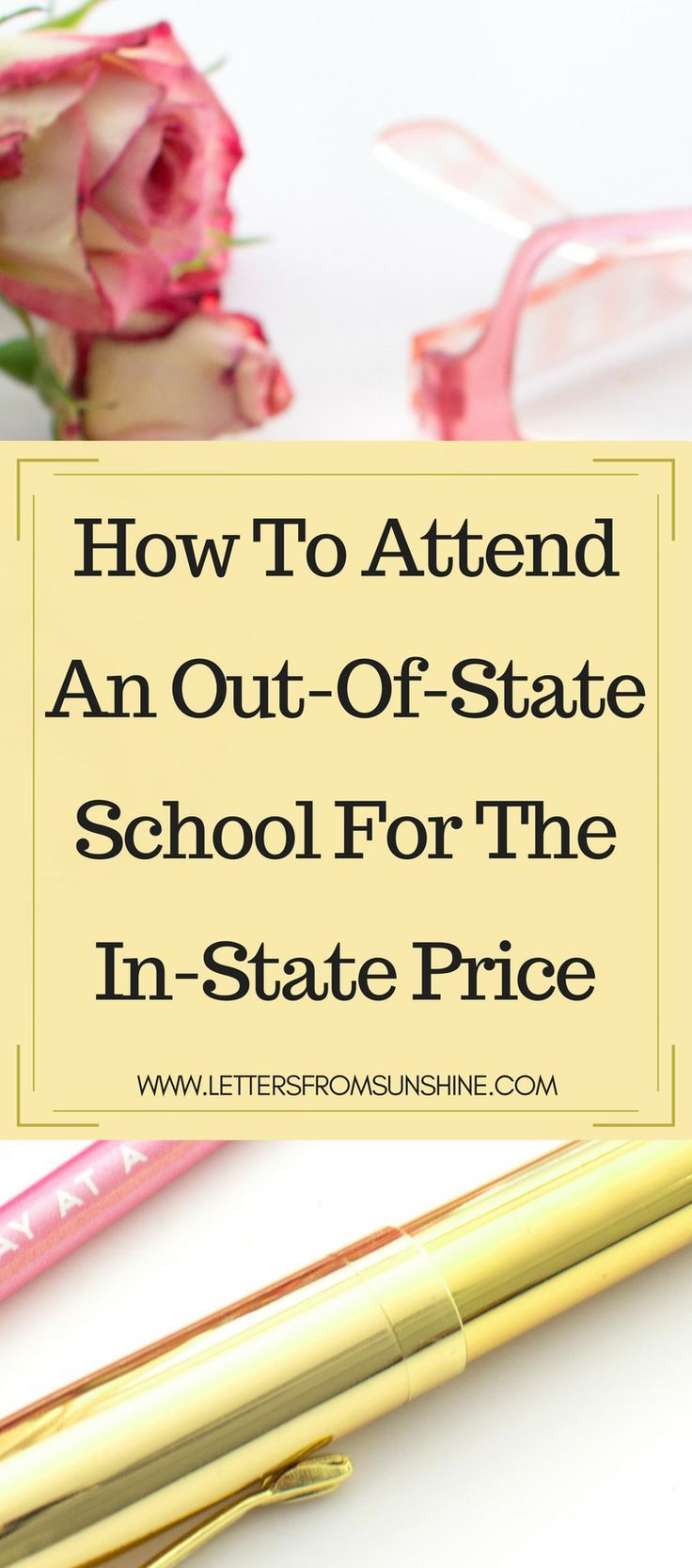 How to Attend an Out-of-State School for the In-State Price — Letters From Sunshine