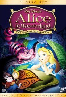 Alice in Wonderland - such a strange film but I love it nonetheless