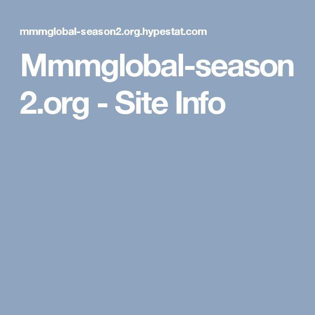 Mmmglobal-season2.org - Site Info