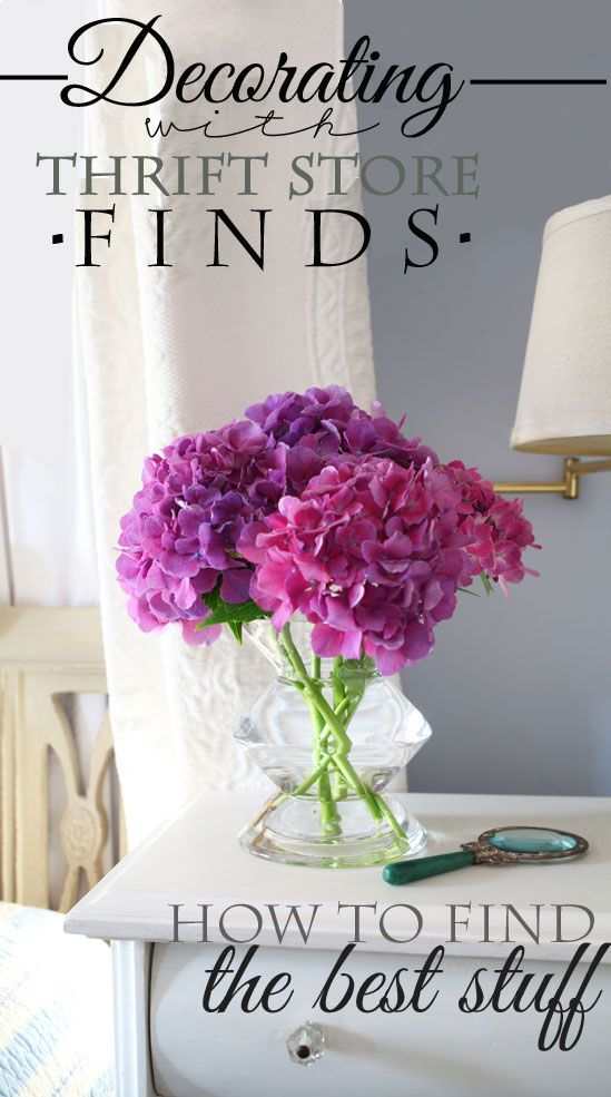 DIY Decor:: Decorating with Thrift Store Finds and how to find the best stuff ! Excellent Post ! With So Many Clever Ideas & Tips I wasn't aware of...until Now :)