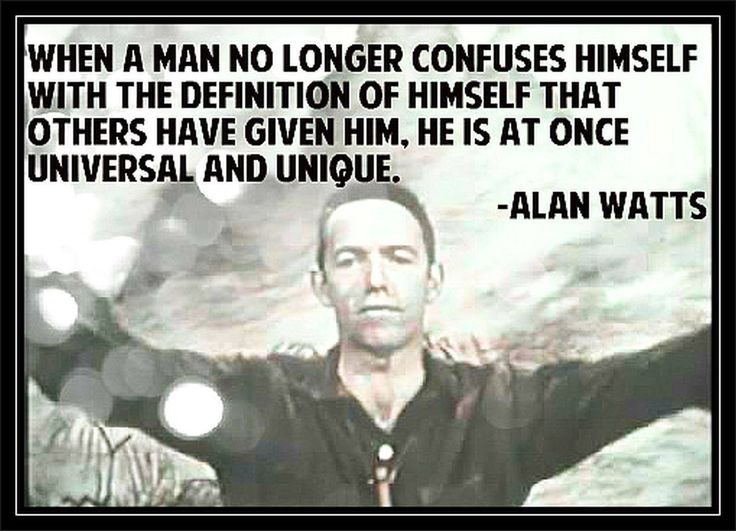 Alan Wilson Watts was a British-born philosopher, writer, and speaker, best known as an interpreter and populariser of Eastern philosophy for a Western audience.