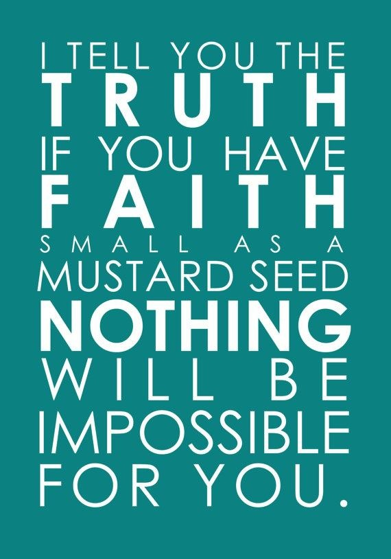 Mustard seed faith | Scripture Pics | Bible quotes, Bible ...
