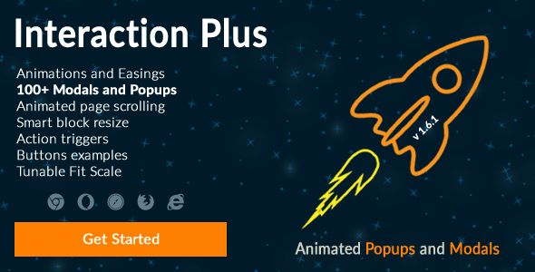 Interaction Plus: JS - Animated Popups and Modals . Make your website interactive & attract more customers with Interaction Plus. Interaction Plus is a collection of animated popups and modals, with ability to also animate its sub elements.    You can show popup window on page load, on leave, on scrolling or show it on click event.    With