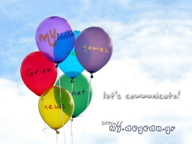 """""""μπαλόνια"""" - 🎈 Community Services: forum, chat, games, radio, news, magazine http://my.aegean.gr  - #MyAegean #Community #Connecting #Aegean #Sea"""