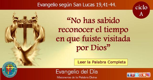 MISIONEROS DE LA PALABRA DIVINA: EVANGELIO - SAN LUCAS 19,41-44