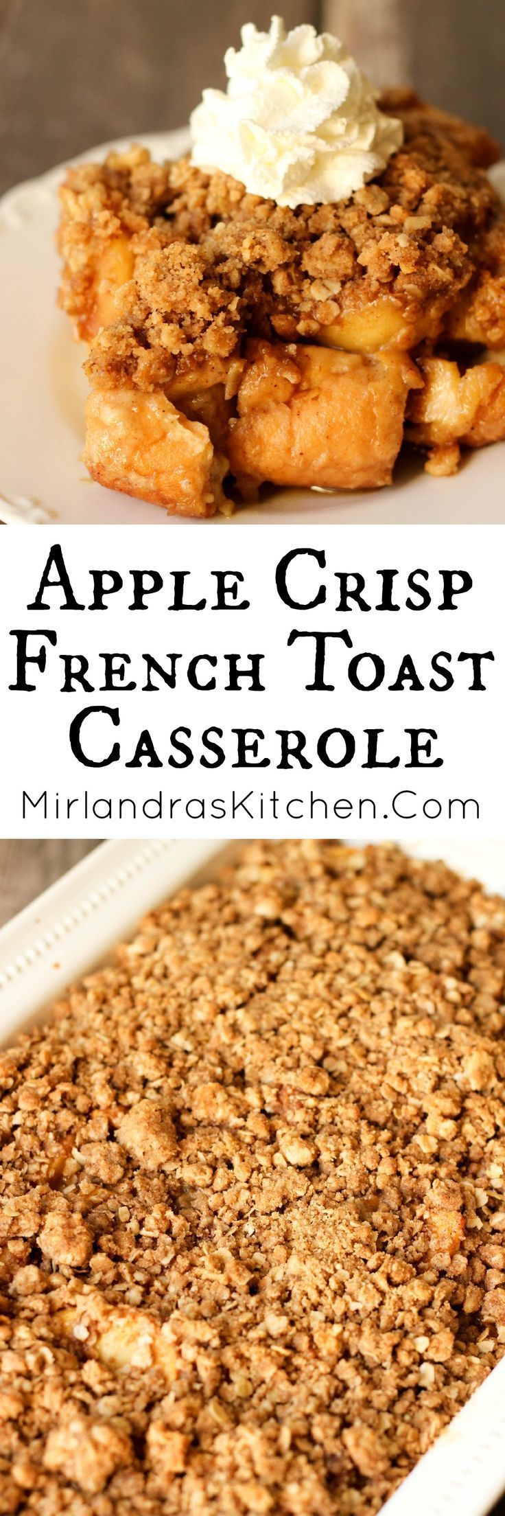 Apple Crisp French Toast Casserole is a yummy French toast smothered in buttery apples and crumbly crisp topping.  Make it the night before or same day.  It is such and easy breakfast for holiday company or a special family meal.