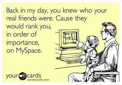 hahaha MySpaceRemember This, Myspace Humor, Totally Forgot, Tops Friends, Too Funny, So True, Real Friends, So Funny, True Stories