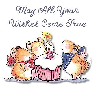 May All Your Wishes Come True ~ Happy Birthday!  tjn