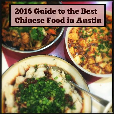 Foodie is the New Forty: AFBA 2016 City Guide: Best Chinese Food in Austin
