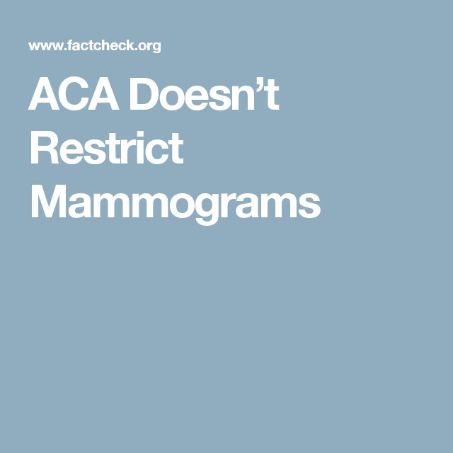 ACA Doesn't Restrict Mammograms