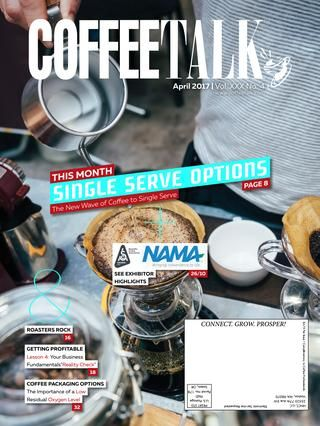 April 2017  INFORMATION IS POWER - Do you know as much as your competition? Do NOT give them the competitive advantage! CoffeeTalk makes it easy to stay on top of industry news, new products, industry trends, and profit-building strategies. Subscribe to CoffeeTalk's three publications FREE at http://coffeetalk.com CoffeeTalk - Industry Intelligence for Smart Business People.