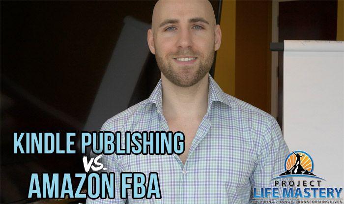 http://projectlifemastery.com/kindle-publishing-vs-amazon-fba-what-should-i-do/