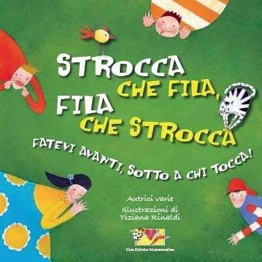 Strocce che fila - book cover by Tiziana Rinaldi