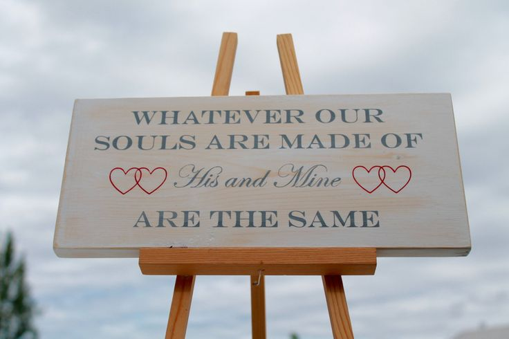 Whatever Our Souls Are Made Of His And Mine Are the Same, Soul Mate Sign, Wedding Sign,  Soul Mates, White Wash Sign, Grey and Red Sign by ArbutusConcepts on Etsy