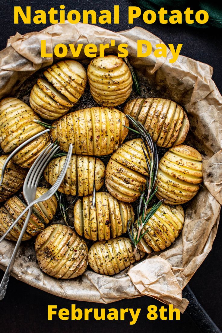 February 8th is is National Potato Lover's Day. Check out