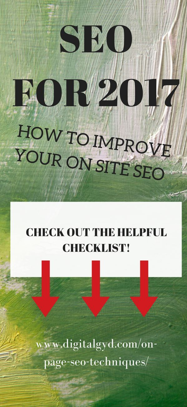 On page SEO for 2017. Check out the helpful SEO checklist! A 23-point FREE SEO checklist to improve my ranking and go from zero to $3000/month. Visit: www.digitalgyd.com/on-page-seo-techniques/