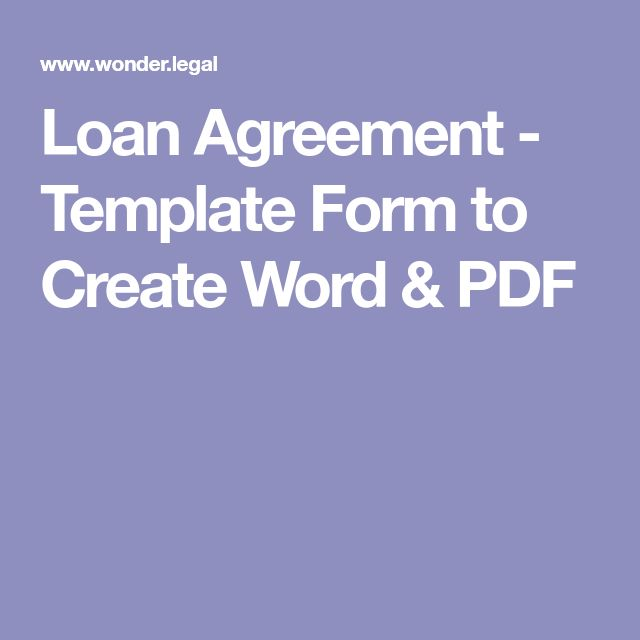 Loan Agreement - Template Form to Create Word & PDF