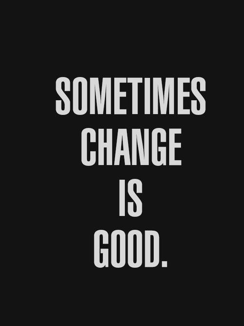 Inspirational Quotes On Pinterest: 1000+ Ideas About Change Is Good On Pinterest