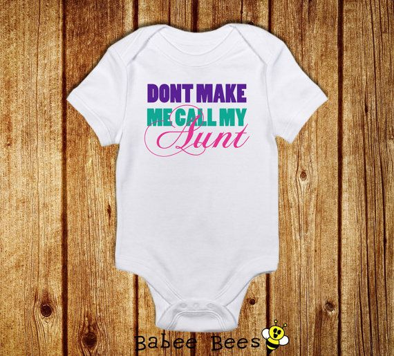 77 best aunt images on pinterest poems babies and good sayings dont make me call my aunt aunt baby clothes i love by babeebees negle Image collections