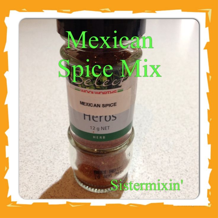Sistermixin - Mexican spice mix. Additive free and super easy to make in your thermo machine.