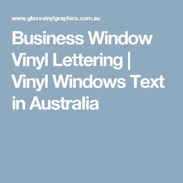 Business Window Vinyl Lettering | Vinyl Windows Text in Australia
