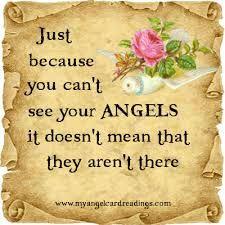 guardian angel quote.. // Només perquè no puguis veure els teus àngels això no significa que no estiguin aquí amb tú.