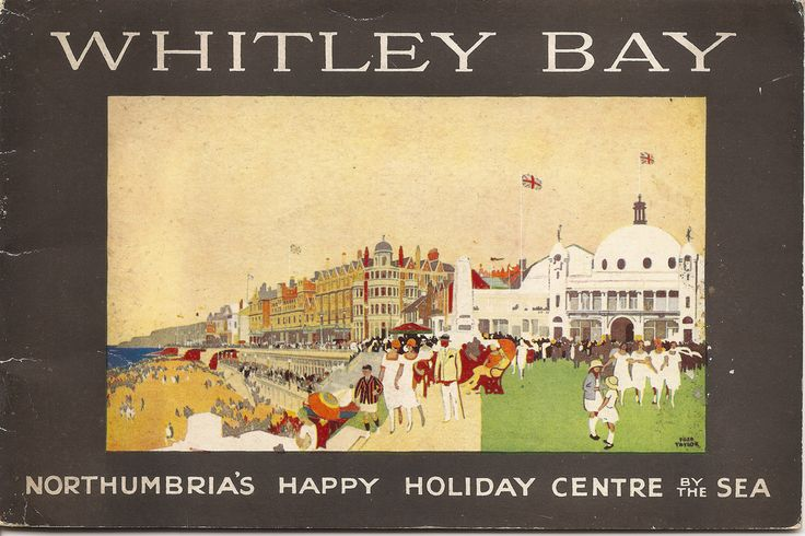 https://flic.kr/p/72pnX3 | Whitley Bay guide 1927 - cover by Fred Taylor | Northumbria's happy holiday centre by the sea says the 1927 guide to this north-east England coastal town. Issued by the Whitley & Monkseaton Urban District Council the guide is notable for the cover by prolific railway poster artist Fred Taylor.