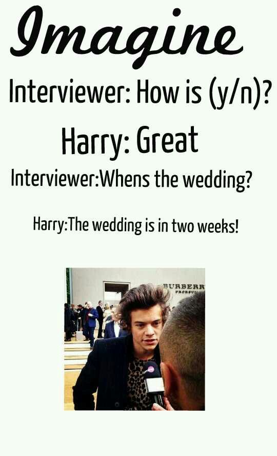 Harry Styles imagines! ....I read that in his voice :D