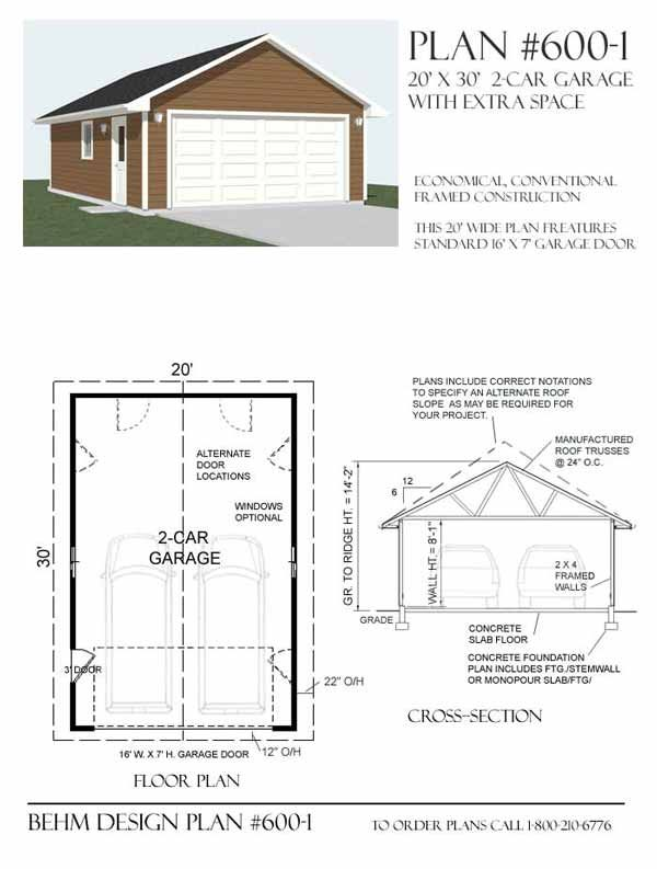 2 car garage plan 600 1 by behm design garage plans by for Single car detached garage plans