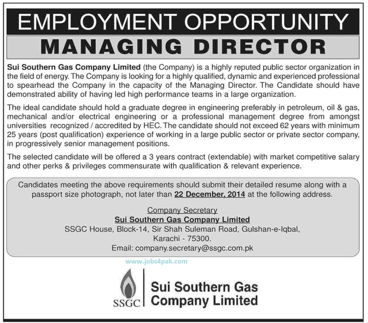 Employment Career Opportunity as Managing Director in Sui Southern SSGC Gas Company Limited Karachi Highly Qualified,Experienced Professional Needed.Sui Southern Karachi Government Jobs(16 December, 2014) http://www.jobs4pak.com/managing-director-situation-vacant-in-sui-southern-gas-company-limited/