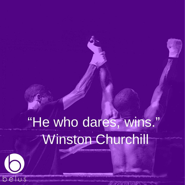"""""""He who dares, wins."""" - Winston Churchill  #Belus #BelusActive #Motivation #Sports #Quotes #boxing #champion #winner"""